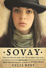 Sovay by Celia Rees (Hardback, 2008)