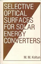 SELECTIVE OPTICAL SURFACES for SOLAR ENERGY CONVERTERS power alternative