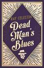 Dead Man's Blues by Ray Celestin (Paperback, 2016)