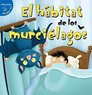El Habitat de Los Murcielagos (Habitat for Bats) by Maureen Robbins (Hardback, 2015)