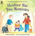 Heather Has Two Mommies by Leslea Newman (Paperback / softback, 2016)