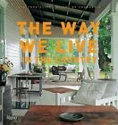 The Way We Live in the Country by Stafford Cliff (Hardback, 2015)