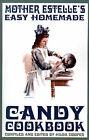 Mother Estelle's Easy Homemade Candy Cookbook by Hilda Cooper (Paperback / softback, 2001)