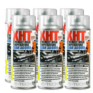 Details about 6x E-Tech XHT CLEAR LACQUER 400ML Extremely High Temperature  Paint VHT Exhaust