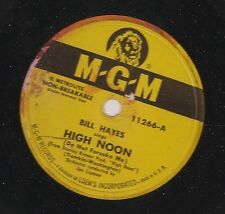 Bill Hayes on 78 rpm MGM 11266: Hight Noon/Padm-Padam