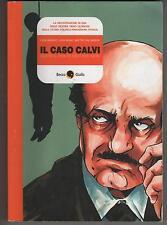 IL CASO CALVI a fumetti graphic novel becco giallo cronaca storica beccogiallo