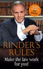 Rinder's Rules: Make the Law Work for You! by Robert Rinder (Hardback, 2015)
