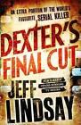 Dexter's Final Cut by Jeff Lindsay (Hardback, 2013)