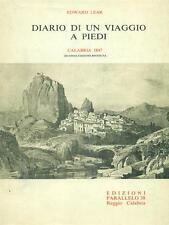 DIARIO DI UN VIAGGIO A PIEDI NARRATIVA DI VIAGGI EDWARD LEAR PARALLELO 38 1976