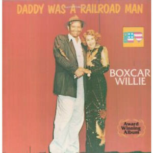 BOXCAR-WILLIE-Daddy-Was-A-Railroad-Man-LP-VINYL-UK-Big-R-10-Track-Bra1004