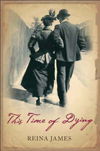 This-Time-of-Dying-by-Reina-James-Paperback-New-Book
