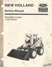 New Holland L 550 Skid Steer Loader Service Manual