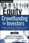 Equity Crowdfunding for Investors: A Guide to Risks, Returns, Regulations, Funding Portals, Due Diligence, and Deal Terms by David M. Freedman, Matthew R. Nutting (Hardback, 2015)