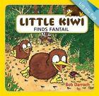 Little Kiwi Finds Fantail by Bob Darroch (Paperback, 2014)