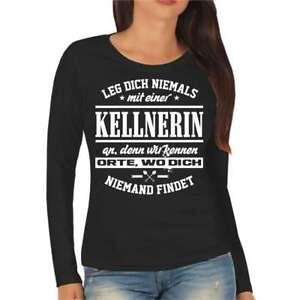 Frauen Langarm Shirt Leg dich niemals mit einer FLORISTIN an Geschenk Geburtstag