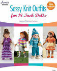 Sassy Knit Outfits: For 18 Inch Dolls by Jeanne Kussrow-Larsen (Paperback, 2014)