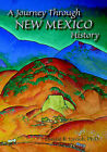 A Journey Through New Mexico History by Ph D Donald R Lavash (Paperback / softback, 2006)