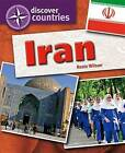 Iran by Rosie Wilson (Hardback, 2011)