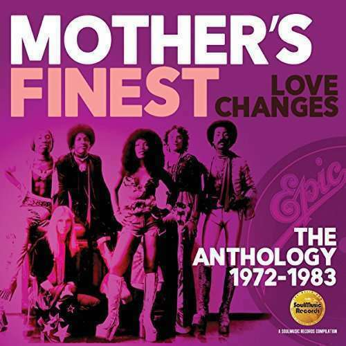 Mothers Finest - Love Changes: The Anthology 19 Nuevo CD