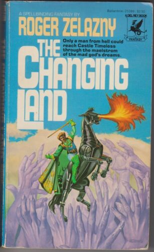 1 of 1 - The Changing Land, Roger Zelazny. Dilvish. In Stock in Australia