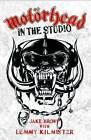 Motorhead: In the Studio by Jake Brown (Paperback, 2010)