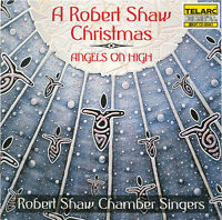 A Robert Shaw Christmas Angels On High Cd Telarc 1997 Chamber Singers