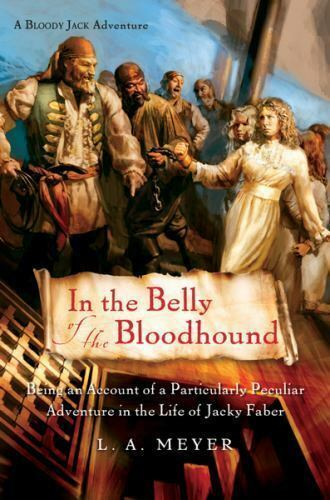 In the Belly of the Bloodhound: Being an Account of a Particularly Peculiar Adve