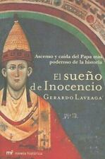 El Sueno De Inocencio: Ascenso Y Caida Del Papa Mas Poderoso De La His-ExLibrary