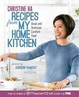 Recipes from My Home Kitchen: Asian and American Comfort Food from the Winner of MasterChef Season 3 by Christine Ha (Hardback, 2013)