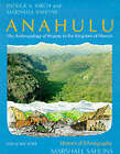Anahulu: Anthropology of History in the Kingdom of Hawaii: v. 1: Historical Ethnography by Marshall Sahlins, Patrick Vinton Kirch (Paperback, 1994)