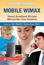 Mobile WiMAX: Toward Broadband Wireless Metropolitan Area Networks (Wireless Net