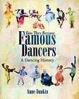 How They Became Famous Dancers: A Dancing History by Anne Dunkin (Paperback / softback, 2015)