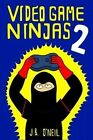 Video Game Ninjas 2: Attack of the Cucumber People by J B O'Neil (Paperback / softback, 2013)