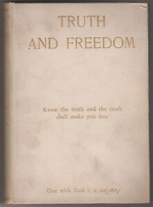 1904-Truth-and-Freedom-by-Thomas-Hebblewhite-1st-Edition-Signed-by-Author
