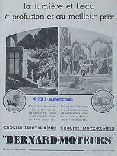 PUBLICITE BERNARD MOTEURS LA LUMIERE ET L'EAU MOTO POMPE DE 1937 FRENCH AD PUB