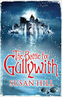 The Battle for Gullywith by Susan Hill (Paperback, 2009)