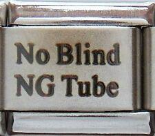 No Blind NG Tube Laser Medical Alert for Italian Charm Bracelets Free ID Card