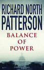 Balance of Power by Richard North Patterson (Paperback, 2004)