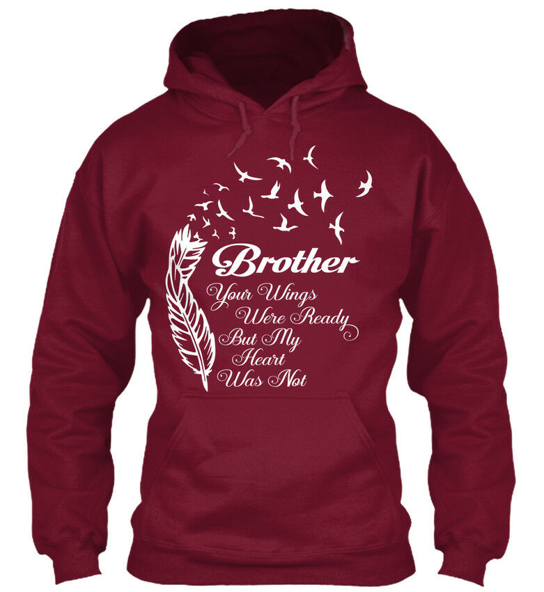My Brother Forever In Heart - Your Wings Were Were Were Ready But Standard College Hoodie   Angemessener Preis    Deutschland Shop  edb46b