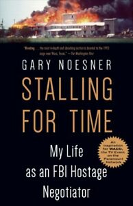 Stalling-for-Time-My-Life-as-an-FBI-Hostage-Negotiator-Paperback-by-Noesne
