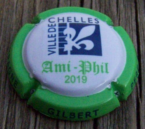 ami phil 2019 ville de chelles NR capsule de champagne gilbert /& fils