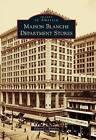 Maison Blanche Department Stores by Edward J Branley (Paperback / softback, 2011)