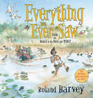 Everything We Ever Saw: From the Beach to the Bush and More by Roland Harvey (Hardback, 2013)