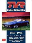 TVR Limited Edition Ultra 1959-1986 by Brooklands Books Ltd (Paperback, 2009)