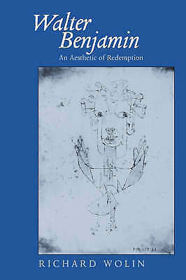 1 of 1 - Walter Benjamin: An Aesthetic of Redemption (Weimar and Now : German-ExLibrary