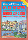 Living and Working in the Gulf States & Saudi Arabia by Graeme Chesters, Robert Hughes (Paperback, 2003)