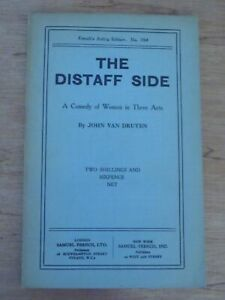 THE DISTAFF SIDE : A COMEDY OF WOMEN. by  John Van Druten 1934 SIGNED BY AUTHOR
