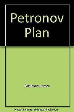 Petronov Plan by Pattinson, James-ExLibrary