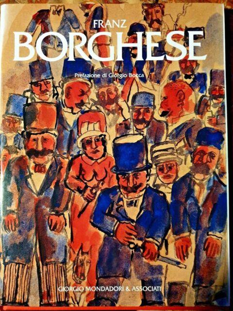 Franz Borghese - [Giorgio Mondadori] Prefazione Giorgio Bocca