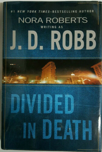 1 of 1 - J. D. Robb DIVIDED IN DEATH 1st Edn USHC Nora Roberts